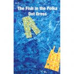 Fish in the Polka Dot Dress